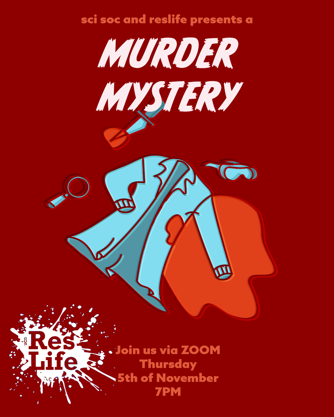 Poster for UCD SciSoc and UCD ResLife murder mystery on Thursday 5th November 2020 at 5pm.