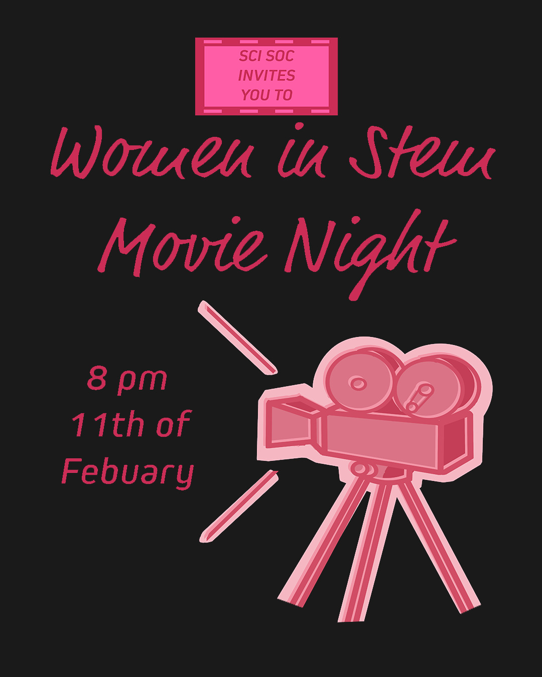 poster for movie night with science soc and w+is soc